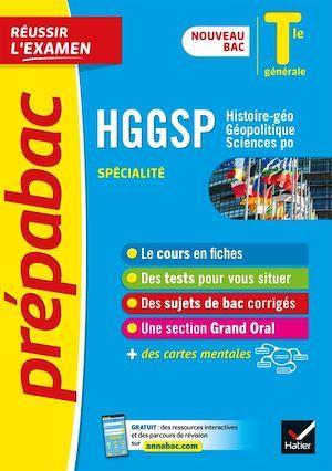 Prépabac réussir l'examen ; HGGSP, histoire-géo, géopolitique, sciences po ; terminale générale, spécialité (édition 2020/2021)