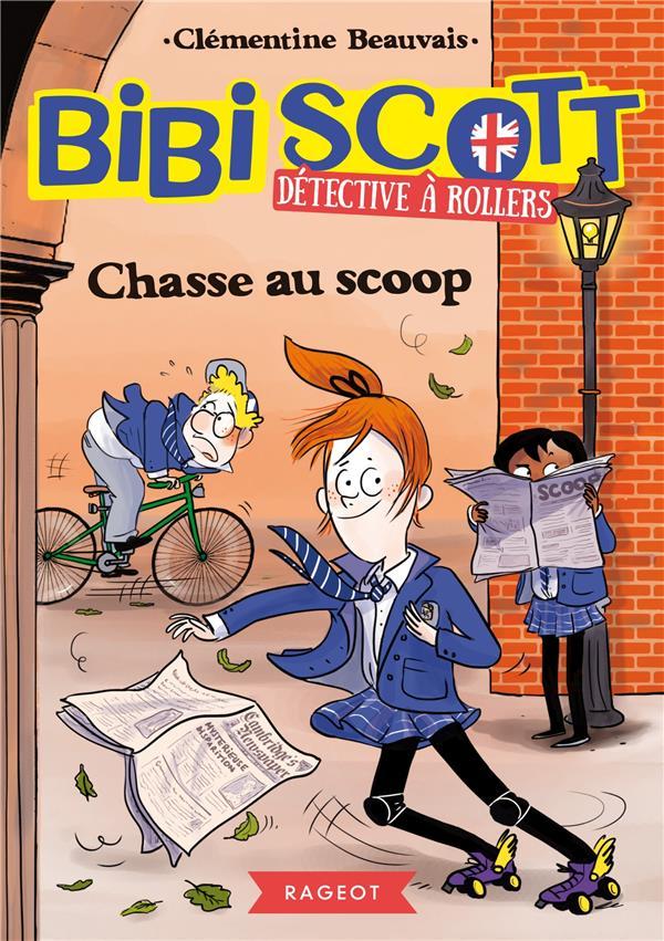 Bibi Scott détective à rollers ; chasse au scoop