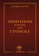 Meditations scoutes sur l'evangile