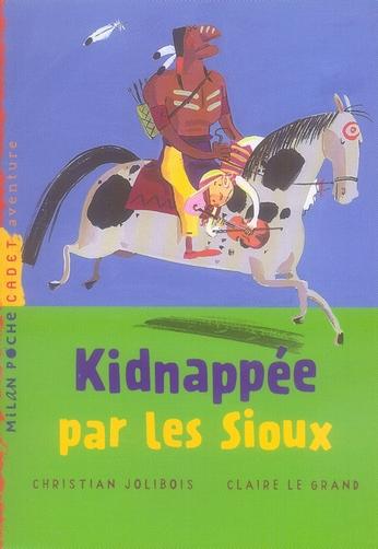 Kidnappée par les sioux