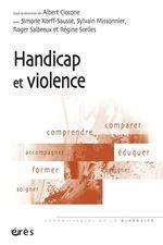Vente EBooks : Handicap et violence  - Albert Ciccone - Sylvain Missonnier - Simone KORFF-SAUSSE