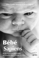 Vente EBooks : Bébé sapiens  - Michel Dugnat - Drina Candilis-Huisman