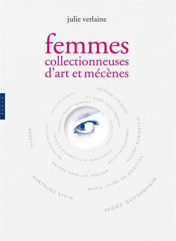 Femmes collectionneuses d'art et mécènes