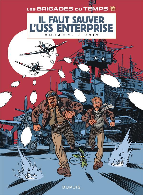 Les brigades du temps t.3 ; il faut sauver l'USS Enterprise