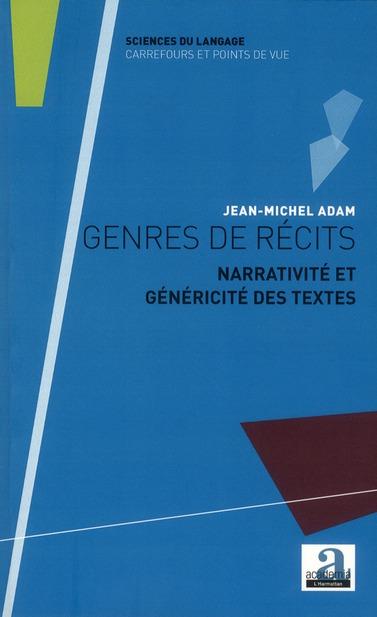Genres de récits ; narrativité et généricité des textes