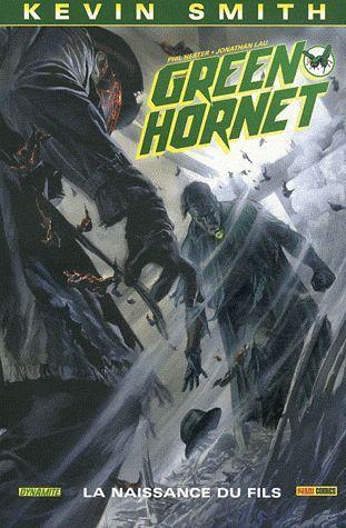 Green hornet t.2 ; la naissance du fils