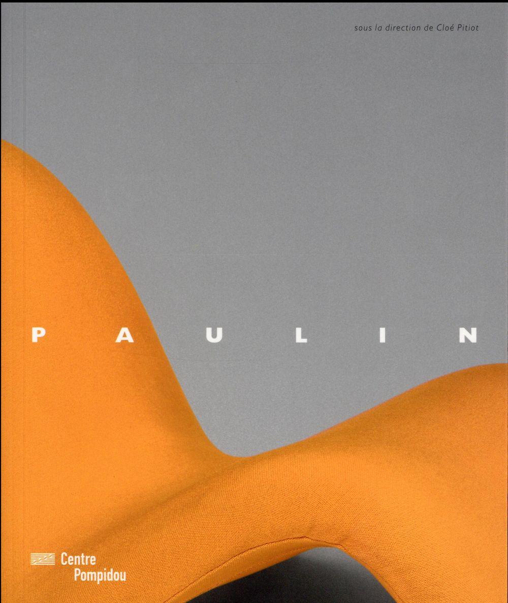 Pierre Paulin ; catalogue d'exposition