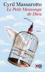 Vente Livre Numérique : Le Petit Mensonge de Dieu  - Cyril Massarotto