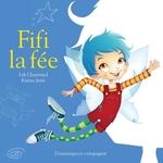 Vente EBooks : Fifi la fée  - Lili Chartrand