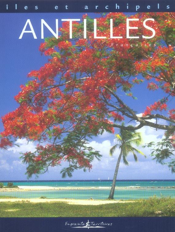 îles et archipels ; Antilles