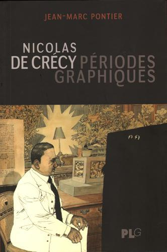 Nicolas de Crécy ; périodes graphiques