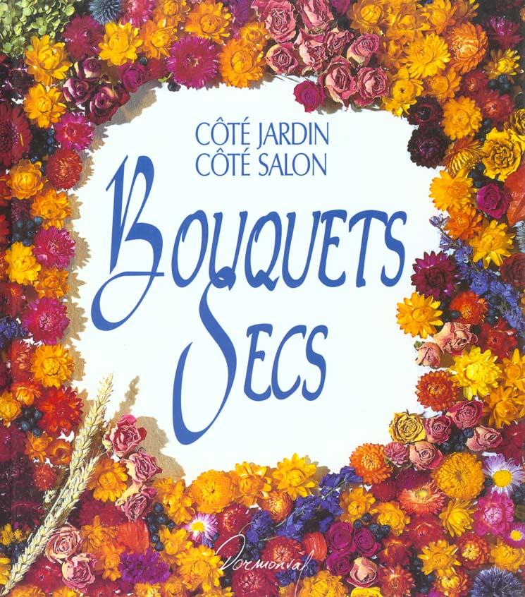 Bouquets secs jardin salon