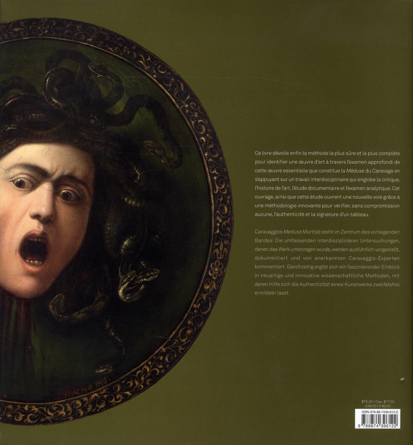 Caravaggio ; la première méduse