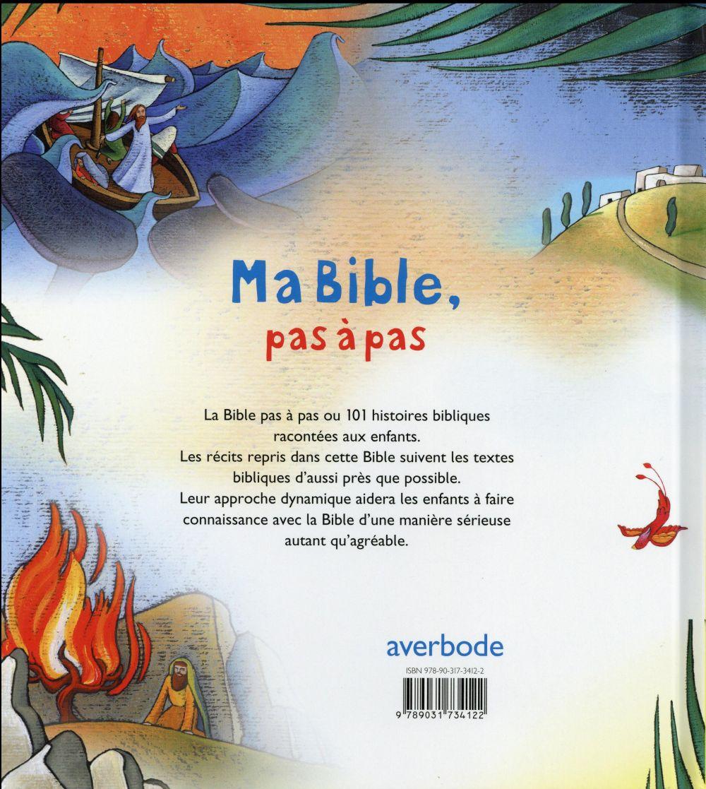 ma bible pas à pas ; 101 histoires bibliques à découvrir