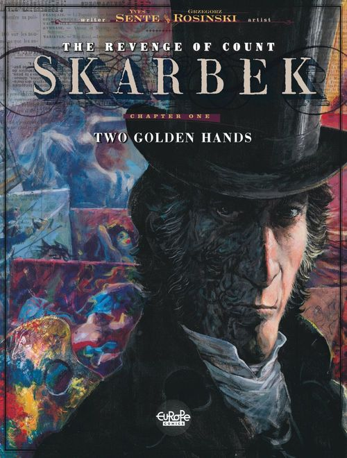 The Revenge of Count Skarbek - Volume 1 - Two Golden Hands