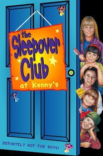 Sleepover at Kenny's: Definitely Not For Boys! (The Sleepover Club, Bo