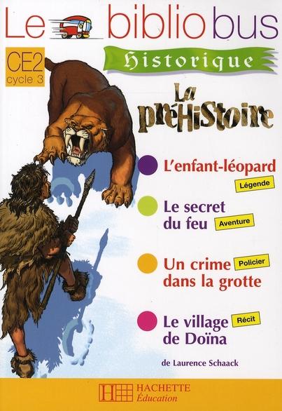 Le Bibliobus T.26; Ce2 ; La Prehistoire ; Livre De L'Eleve