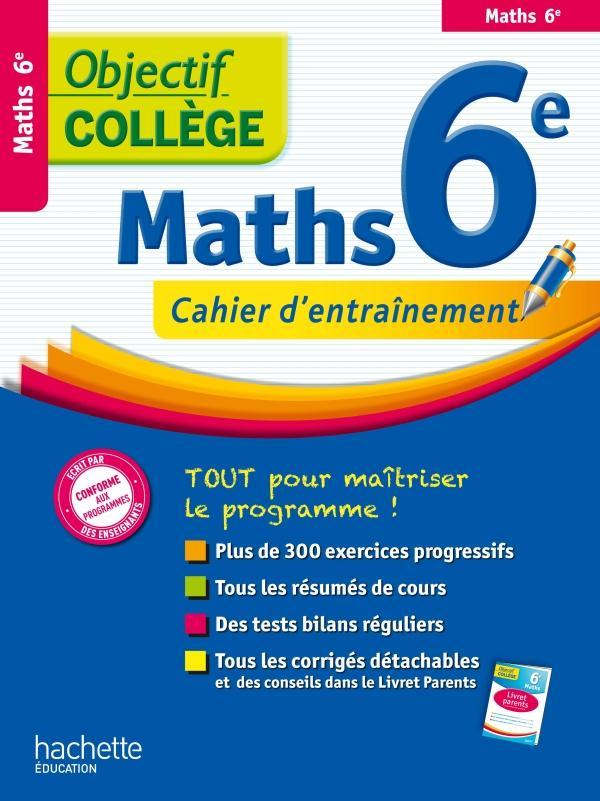 OBJECTIF COLLEGE ; mathématiques ; 6ème