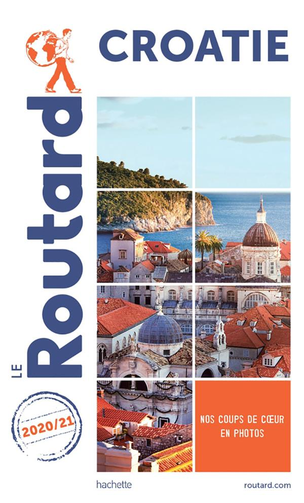 GUIDE DU ROUTARD  -  CROATIE (EDITION 20202021) XXX