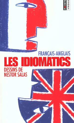 Idiomatics francais-anglais (les)