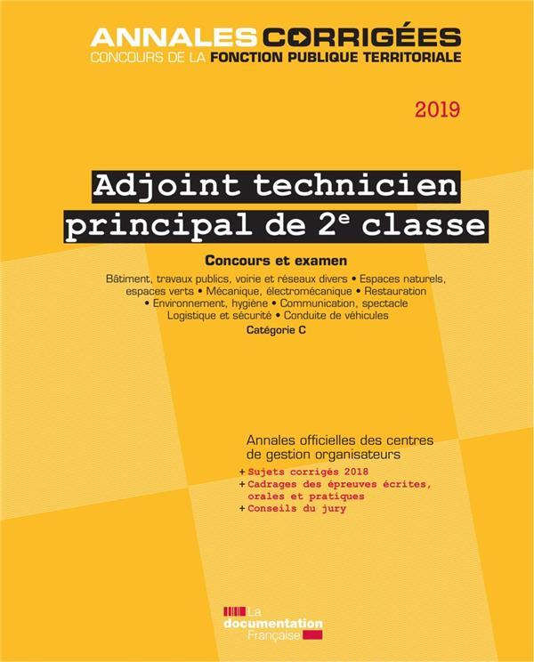 Adjoint technique principal de 2e classe ; concours et examen catégorie C (édition 2019)
