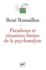 Vente EBooks : Paradoxes et situations limites de la psychanalyse  - René Roussillon