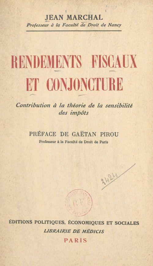 Rendements fiscaux et conjoncture
