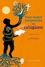Vente Livre Numérique : Pour mieux comprendre les religions  - Patrick BANON