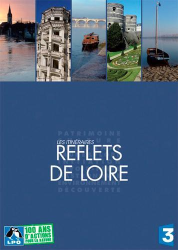 Les itinéraires ; reflets de Loire
