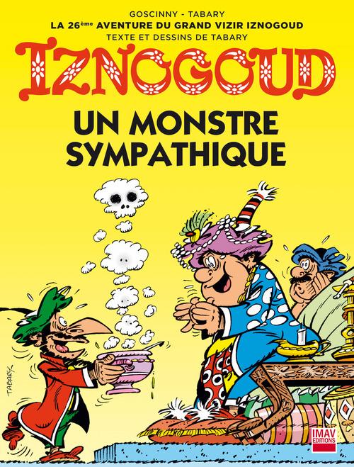 Iznogoud - tome 26 - Un monstre sympathique
