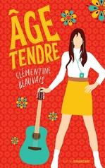Vente EBooks : Âge tendre  - Clémentine BEAUVAIS