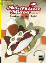 Vente Livre Numérique : Moi, Thérèse Miaou - Souriez, vous êtes filmés ! CP/CE1 6/7 ans  - Gérard Moncomble