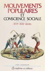 Vente Livre Numérique : Mouvements populaires et conscience sociale : XVIe-XIXe siècles  - Jean Nicolas