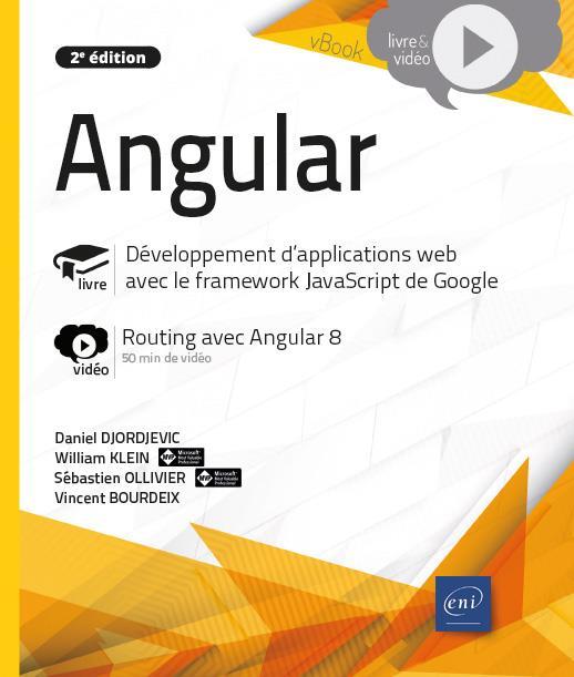 Angular ; développement d'applications web avec le framework JavaScript de Google ; complément vidéo : Routing avec Angular 8 (2e édition)