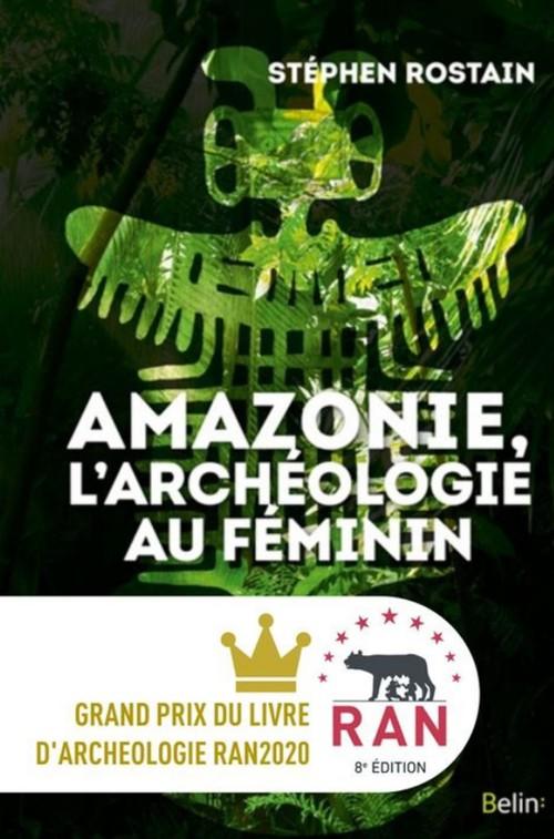 Amazonie, l'archéologie au féminin