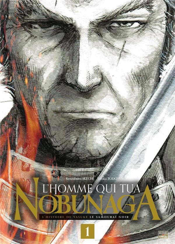 l'homme qui tua Nobunaga t.1