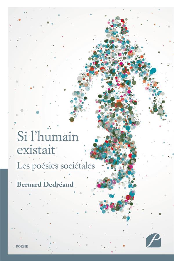 Si l'humain existait ; les poésies sociétales