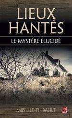Vente Livre Numérique : Lieux hantés  - Mireille Thibault