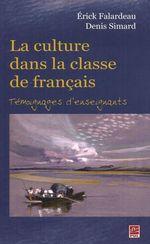 Vente Livre Numérique : La culture dans la classe de français : Témoignages ...  - Simard - Denis Simard - Falardeau - Erick Falardeau - Paul Schotsmans