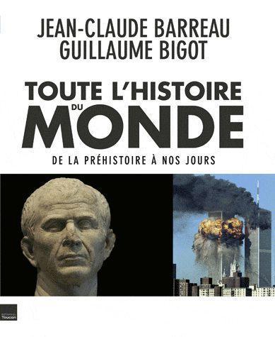 Toute L'Histoire Du Monde Illustree