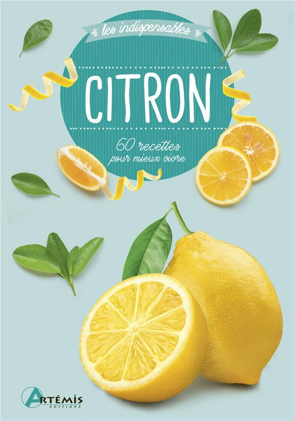 Citron ; 60 recettes pour mieux vivre