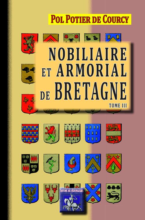 Nobiliaire et armorial de Bretagne t.3
