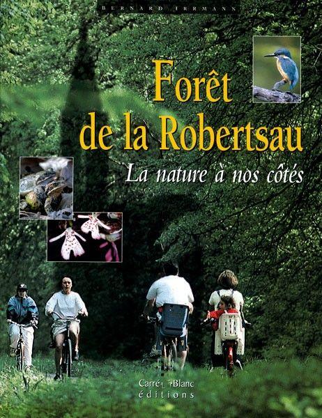 forêt de la Robertsau ; la nature à nos côtés