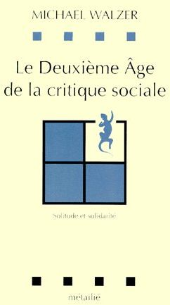 Le deuxième âge de la critique sociale