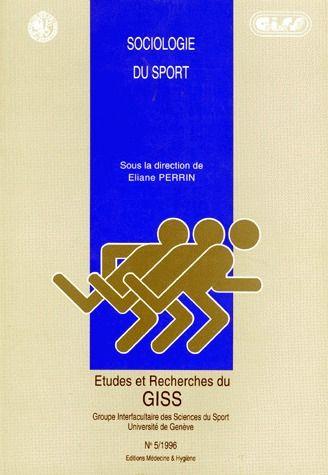 Etudes et recherches du giss t.5; sociologie du sport