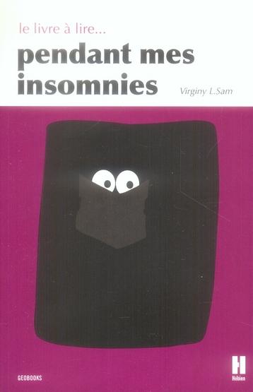 Le livre à lire pendant mes insomnies