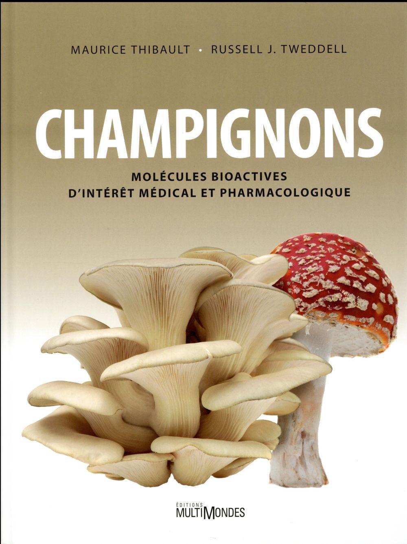 Champignons ; molécules bioactives d'intérêt médical et pharmacologique