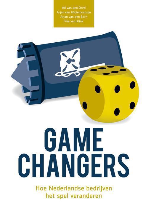 Gamechangers - Ad van den Oord, Arjen van Witteloostuijn, Arjan van den Born, Pim van Klink - ebook