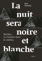 Vente EBooks : La nuit sera noire et blanche  - Jean NARBONI
