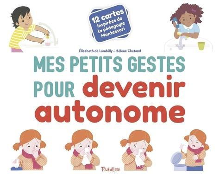 MES PETITS GESTES POUR DEVENIR AUTONOME  -  12 CARTES POUR INSPIREES DE LA PEDAGOGIE MONTESSORI